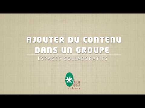 Ajouter un contenu dans un groupe collaboratif - vidéo tuto